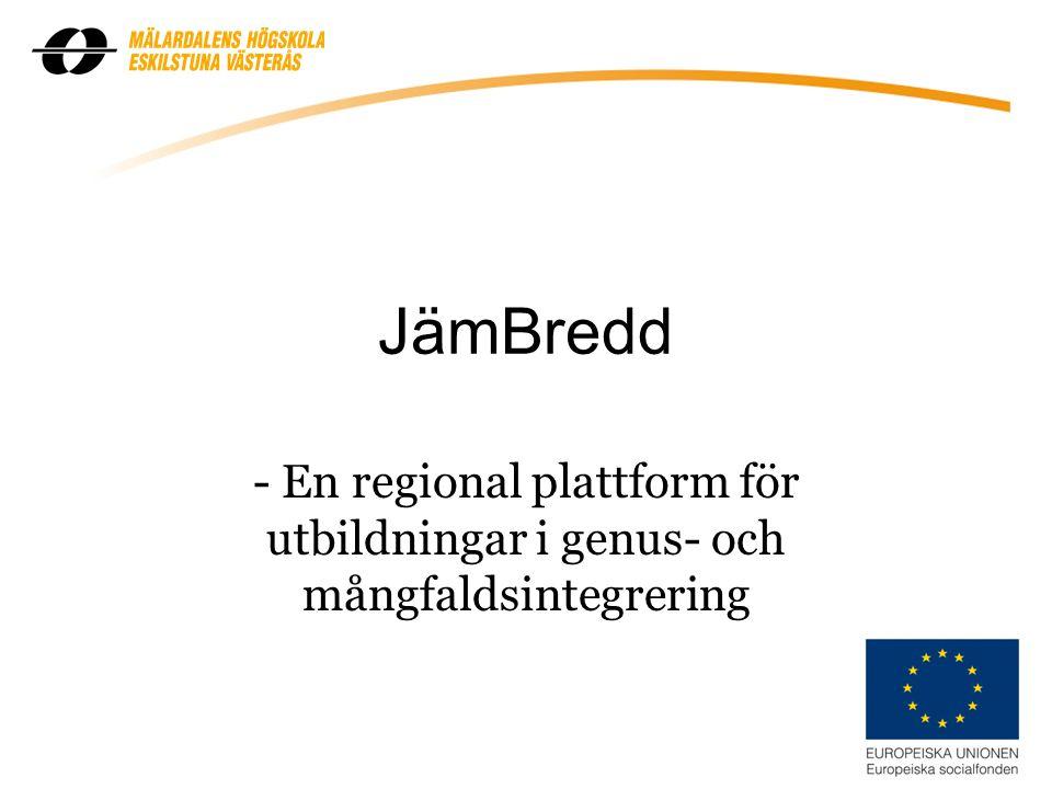 JämBredd - En regional plattform för utbildningar i genus- och mångfaldsintegrering