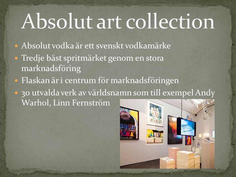 Absolut vodka är ett svenskt vodkamärke Tredje bäst spritmärket genom en stora marknadsföring Flaskan är i centrum för marknadsföringen 30 utvalda verk av världsnamn som till exempel Andy Warhol, Linn Fernström