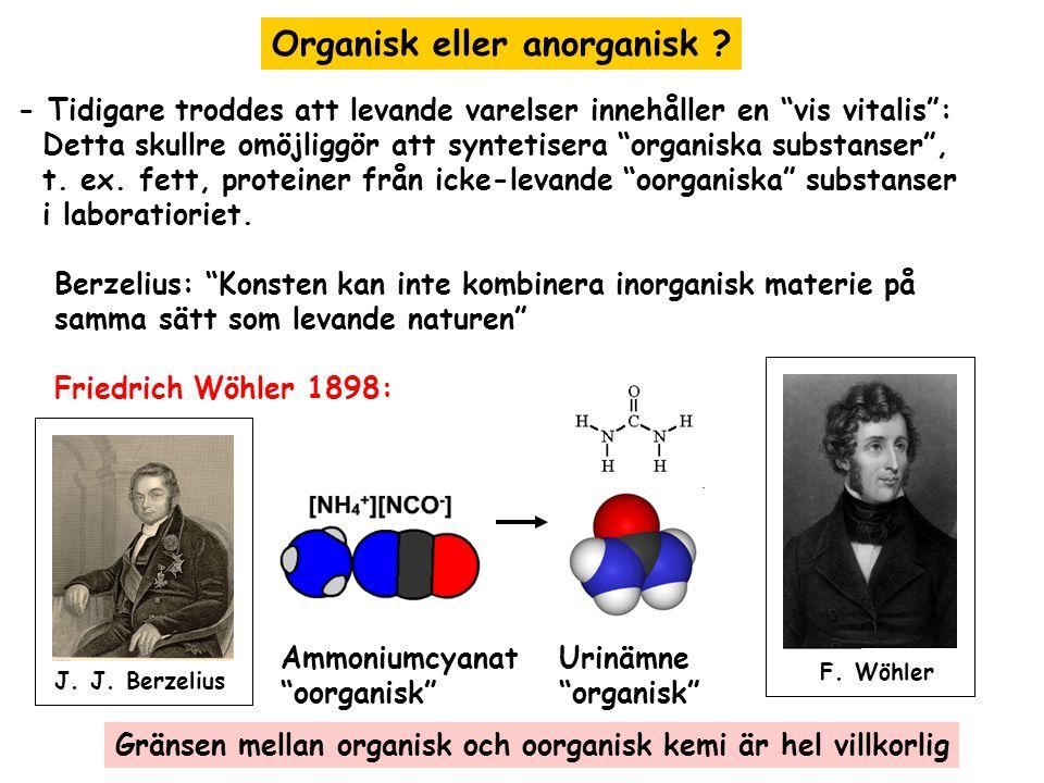 Organisk eller anorganisk .