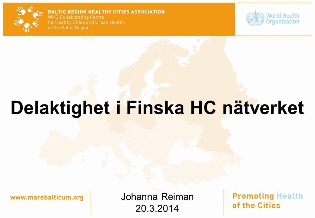 Delaktighet i Finska HC nätverket Johanna Reiman 20.3.2014