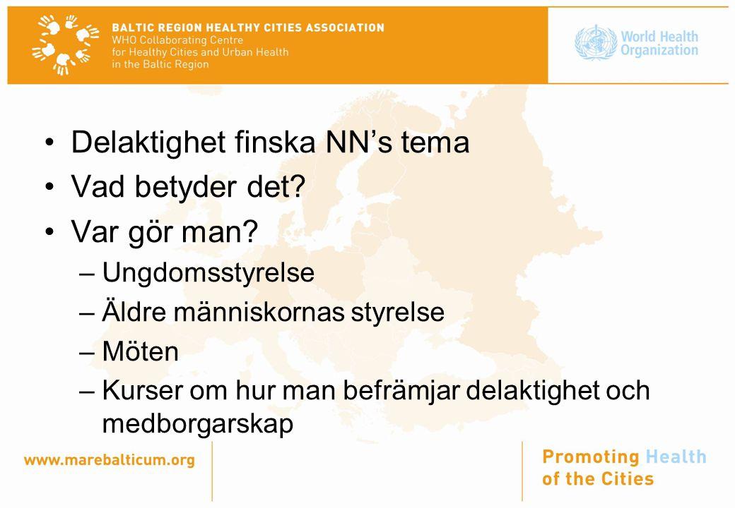 Delaktighet finska NN's tema Vad betyder det. Var gör man.