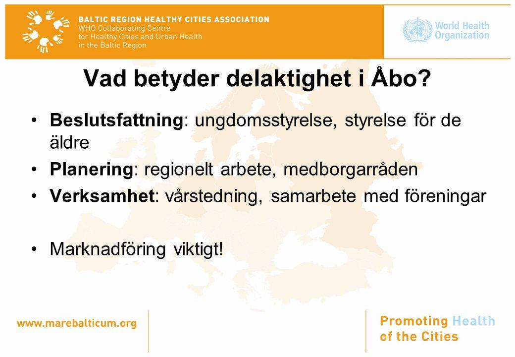 Vad betyder delaktighet i Åbo.