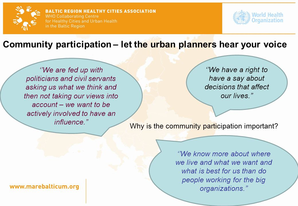 Community participation – let the urban planners hear your voice Why is the community participation important.