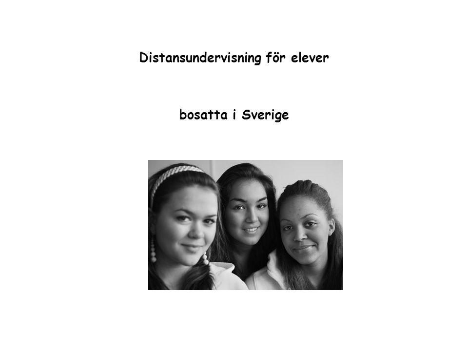 Distansundervisning för elever bosatta i Sverige