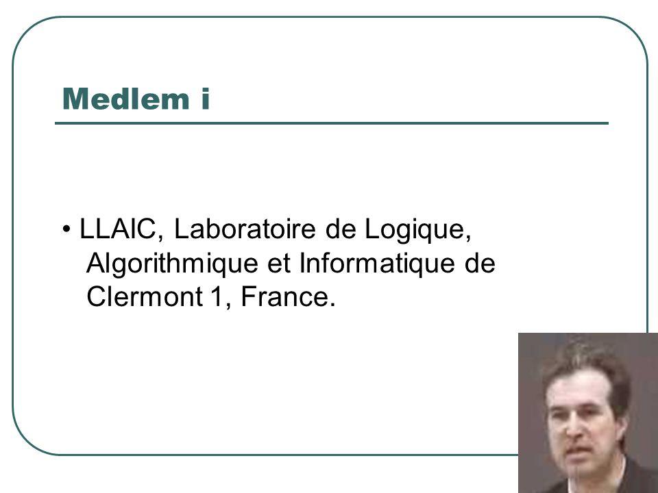 Medlem i LLAIC, Laboratoire de Logique, Algorithmique et Informatique de Clermont 1, France.