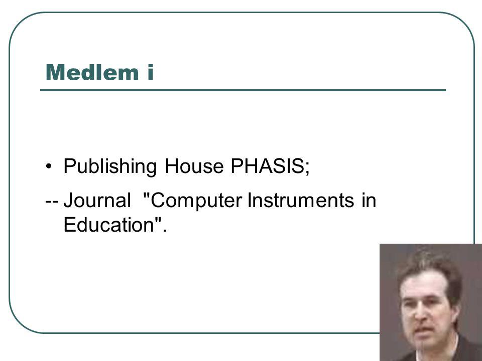 Medlem i Publishing House PHASIS; --Journal