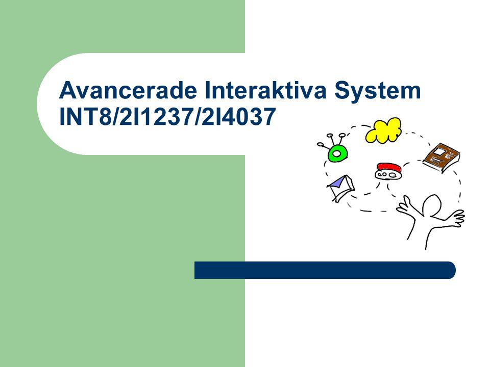 Avancerade Interaktiva System INT8/2I1237/2I4037