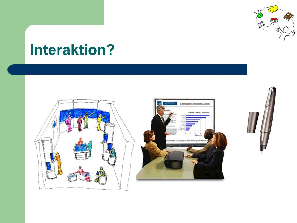 Interaktion?