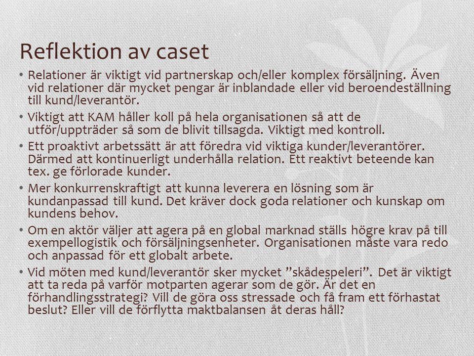 Reflektion av caseundervisning Roligt med andra inslag av undervisning.