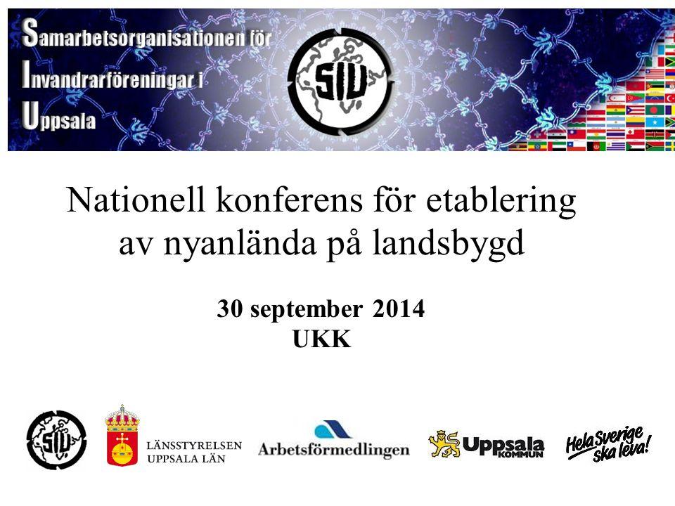 Nationell konferens för etablering av nyanlända på landsbygd 30 september 2014 UKK
