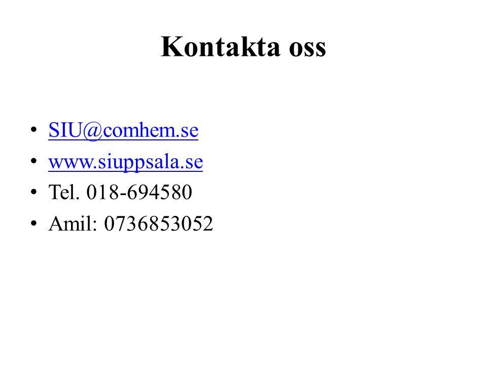 Kontakta oss SIU@comhem.se www.siuppsala.se Tel. 018-694580 Amil: 0736853052
