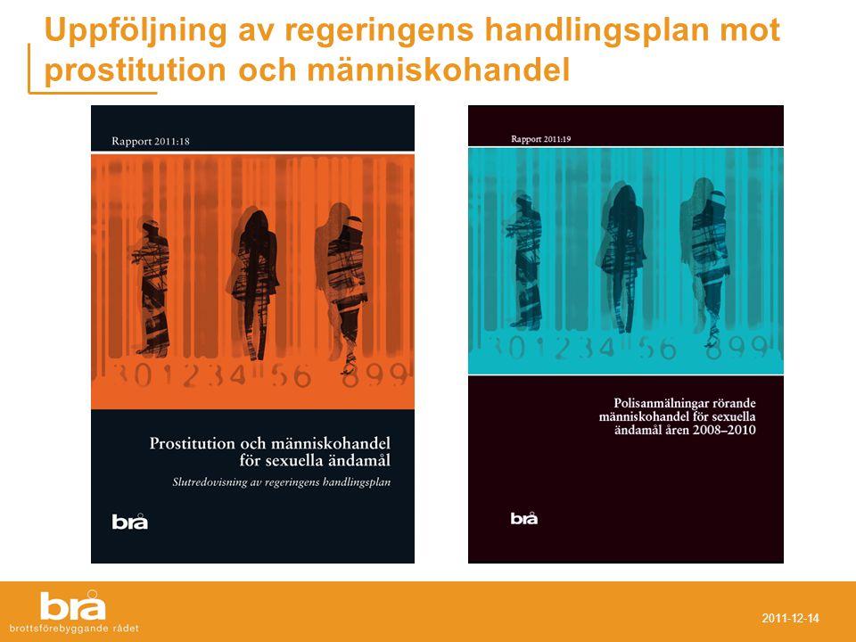 2011-12-14 Uppföljning av regeringens handlingsplan mot prostitution och människohandel