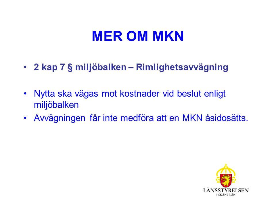 MKN VID PRÖVNING/TILLSYN VM:s föreskrift med bilaga, statusklassificering och miljökvalitetsnormer för ytvatten (vattendrag, sjöar och kustvatten).