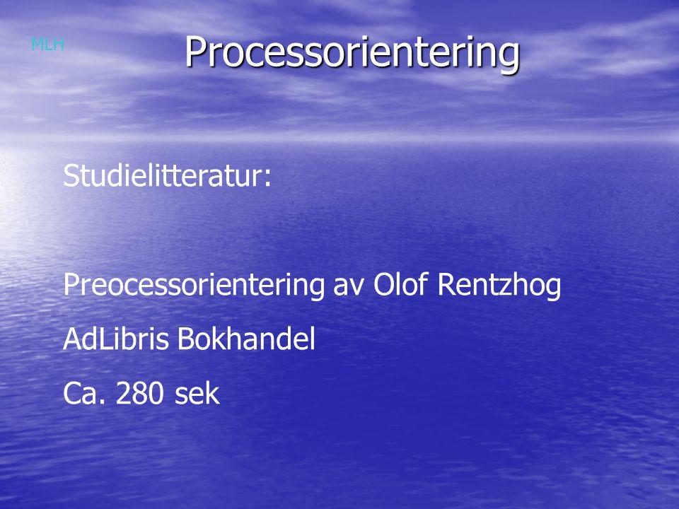 Processorientering Studielitteratur: Preocessorientering av Olof Rentzhog AdLibris Bokhandel Ca.