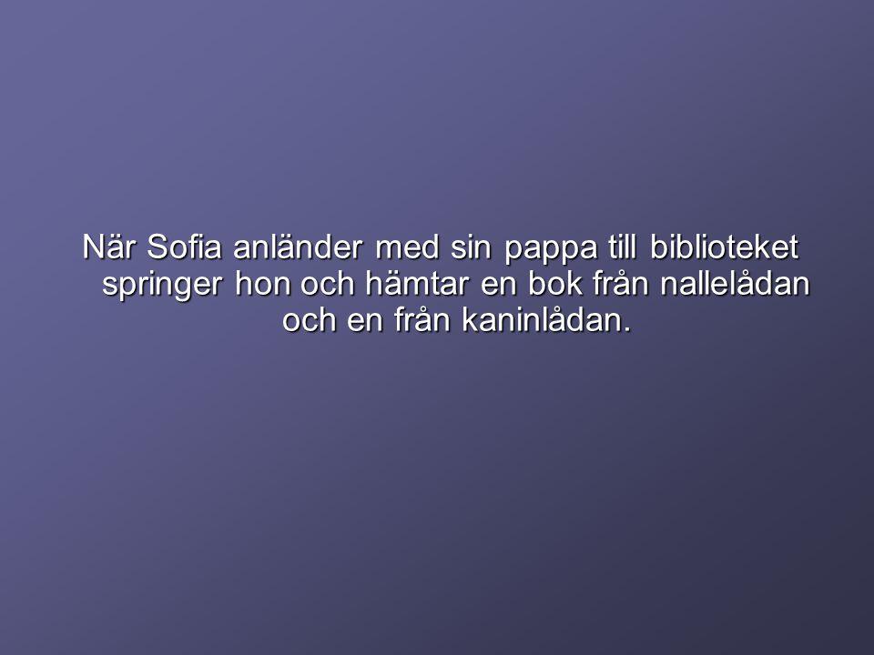 Därefter springer Sofia till den mysiga barbapapa kojan