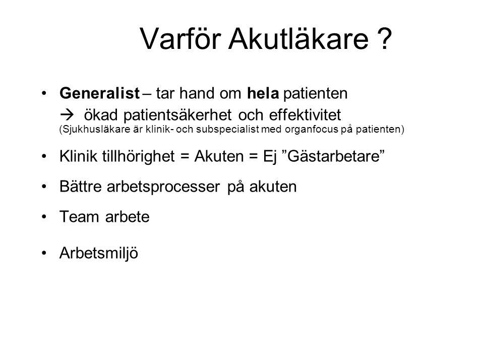 Varför Akutläkare .