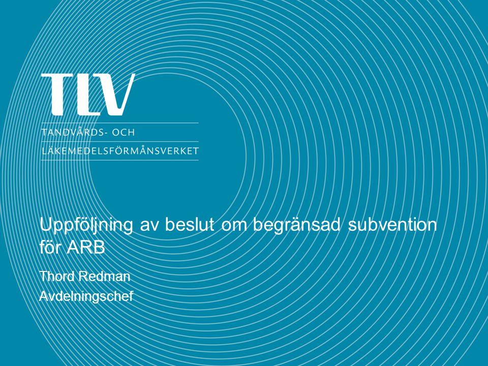Uppföljning av beslut om begränsad subvention för ARB Thord Redman Avdelningschef