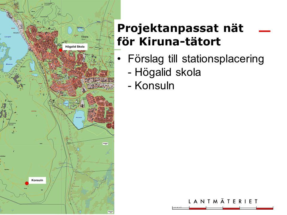 Förslag till stationsplacering - Högalid skola - Konsuln Projektanpassat nät för Kiruna-tätort