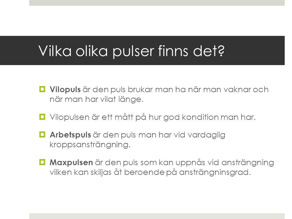Fortsättning…  Vilopuls: En vuxen person som vilar har vanligtvis en puls på cirka 60 till 70 slag per minut.