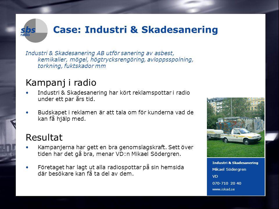 DENMARK SWEDEN FINLAND NORWAY 20 Case: Industri & Skadesanering Industri & Skadesanering AB utför sanering av asbest, kemikalier, mögel, högtrycksreng