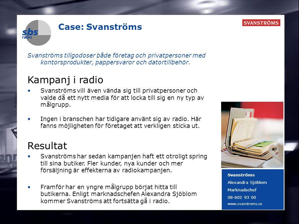 DENMARK SWEDEN FINLAND NORWAY 4 Case: Svanströms Svanströms tillgodoser både företag och privatpersoner med kontorsprodukter, pappersvaror och datorti