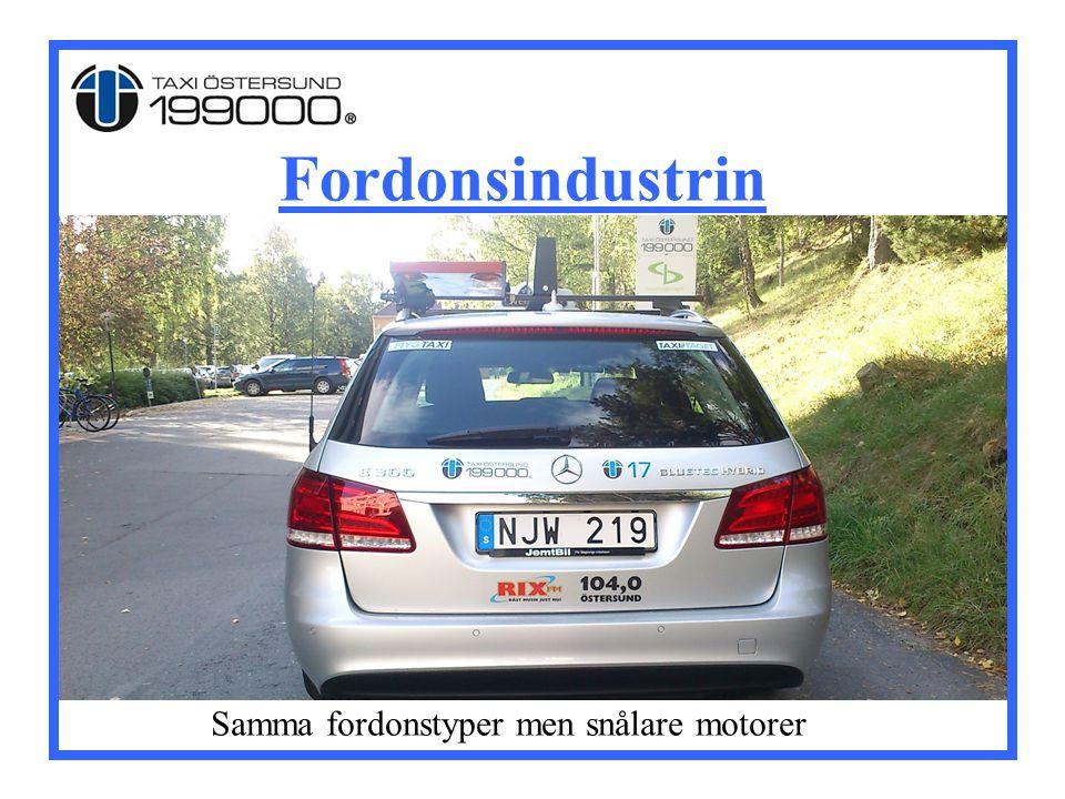 Fordonsindustrin Samma fordonstyper men snålare motorer
