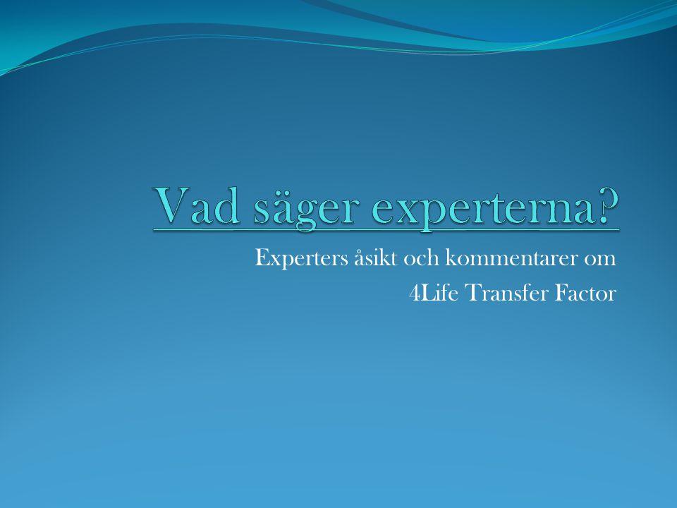 Experters åsikt och kommentarer om 4Life Transfer Factor