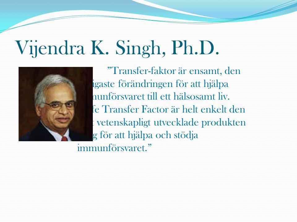 Vijendra K. Singh, Ph.D.