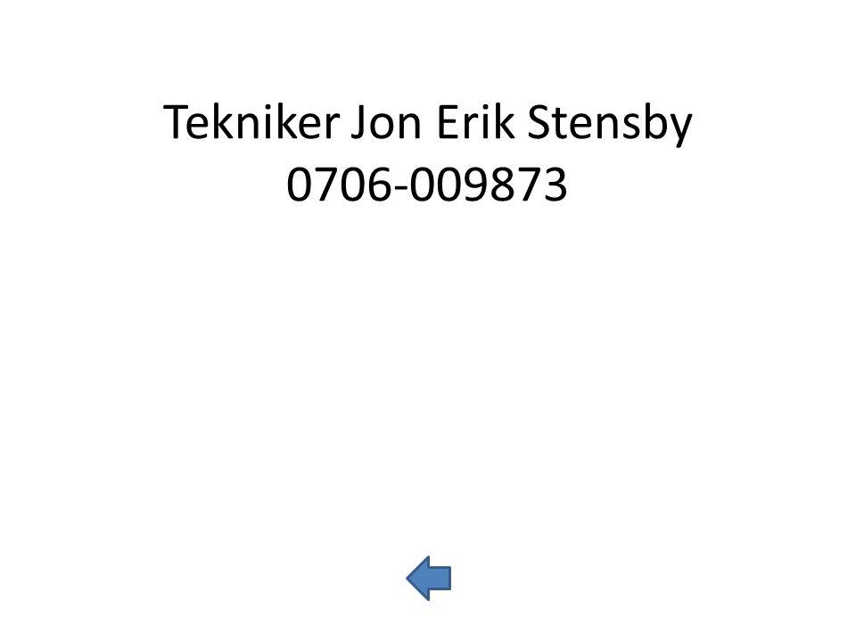 Tekniker Jon Erik Stensby 0706-009873