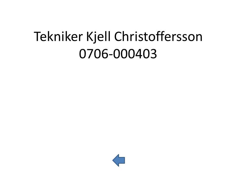 Tekniker Kjell Christoffersson 0706-000403