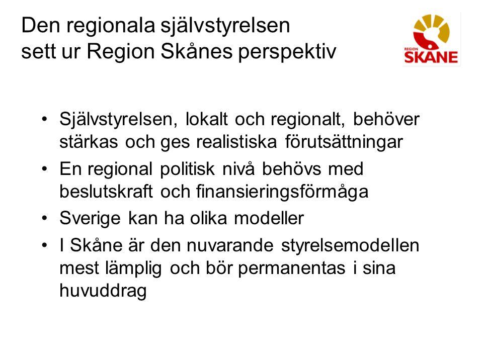 Den regionala självstyrelsen sett ur Region Skånes perspektiv Självstyrelsen, lokalt och regionalt, behöver stärkas och ges realistiska förutsättningar En regional politisk nivå behövs med beslutskraft och finansieringsförmåga Sverige kan ha olika modeller I Skåne är den nuvarande styrelsemodellen mest lämplig och bör permanentas i sina huvuddrag