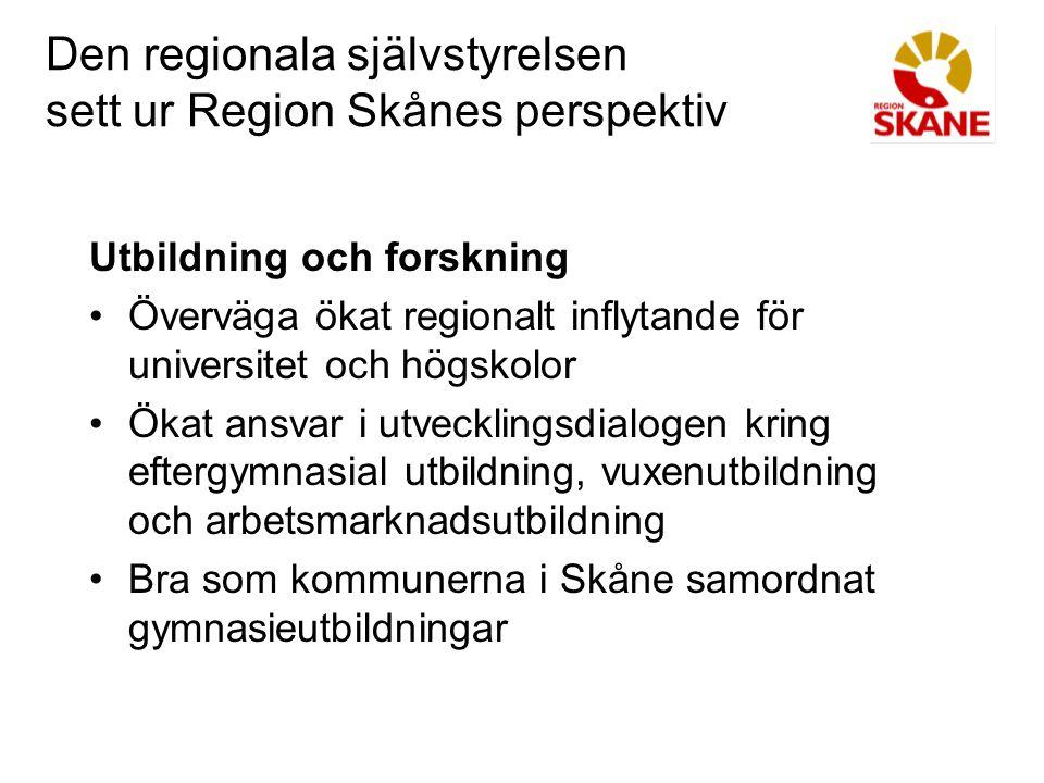 Den regionala självstyrelsen sett ur Region Skånes perspektiv Arbetsmarknadspolitik Insatser och resurser av mer näringspolitisk karaktär i form av bland annat utbildning och kompetensutveckling Det regionala kompetensrådet bör föras över till självstyrelseorganet för att bättre kopplas samman med det regionala utvecklingsarbetet och tillväxtprogrammet