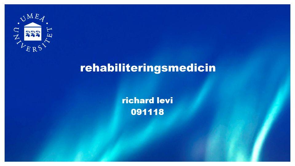 rehabiliteringsmedicin richard levi 091118
