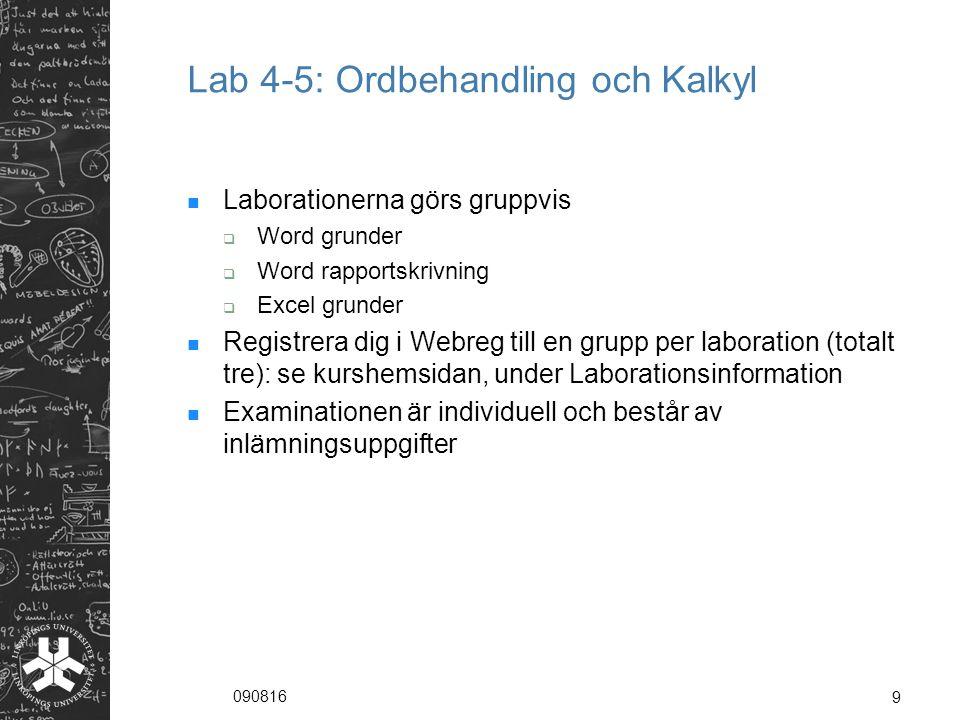 090816 10 Examination För godkänt i labbkursen krävs:  Diagnos 1.1-1.3, 2.1-2.2, 3.1 i STONE avklarade  Uppgift i Word  Uppgift i Excel Inlämning av labbuppgifterna, tillsammans med Nils inlämningsuppgift, sker till tanra467@student.liu.se senast 2 oktobertanra467@student.liu.se