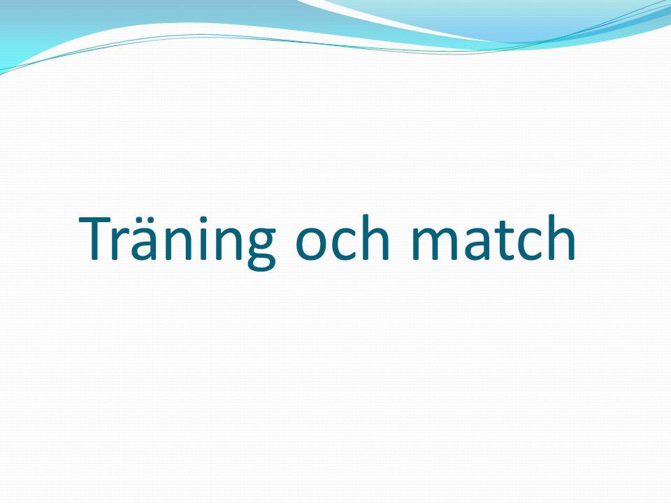 Träning och match