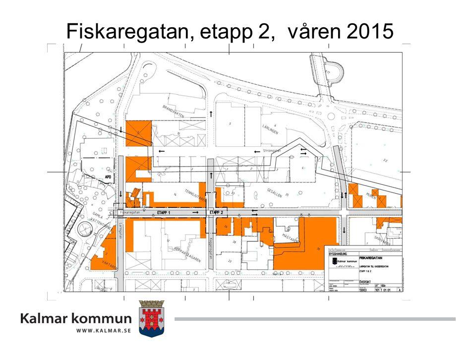 Fiskaregatan, etapp 2, våren 2015