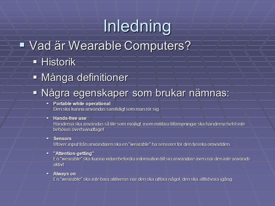 Inledning  Vad är Wearable Computers.