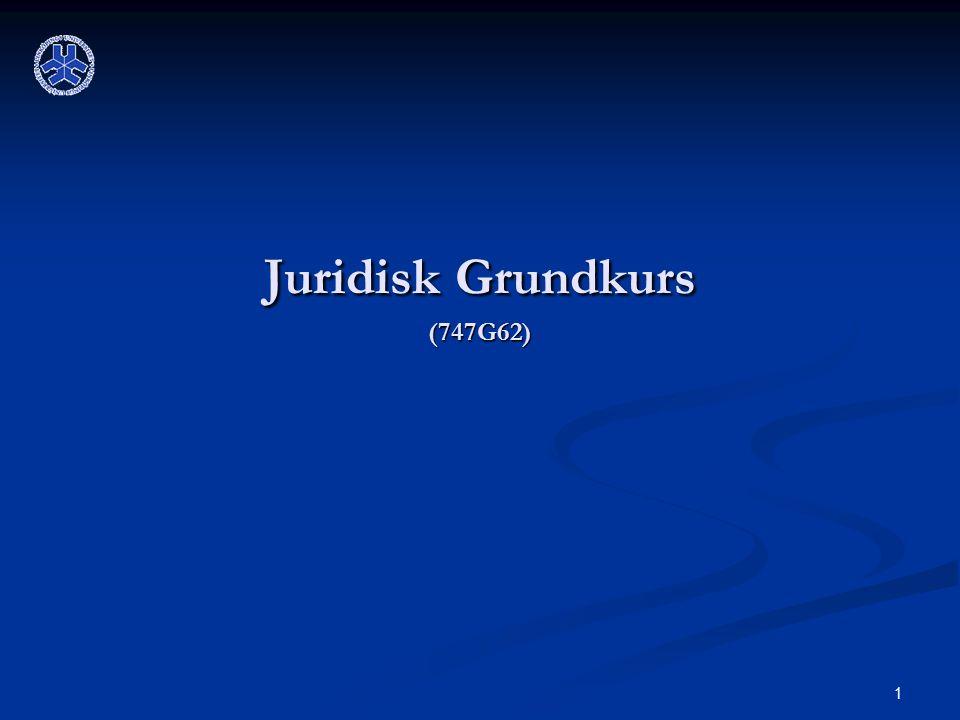 1 Juridisk Grundkurs (747G62)