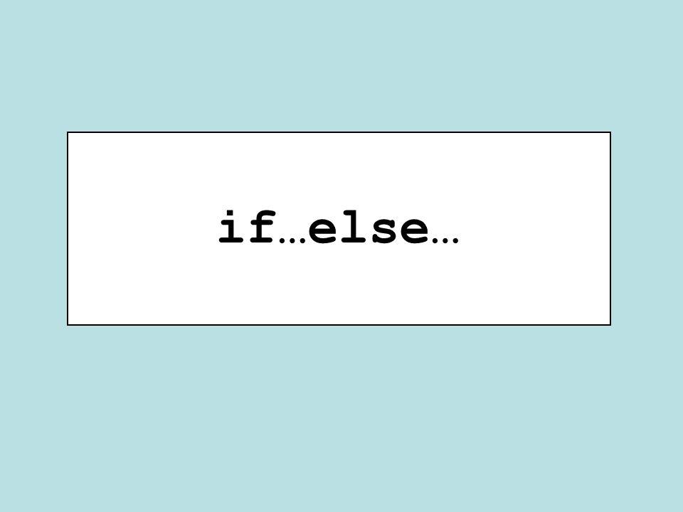 if…else…