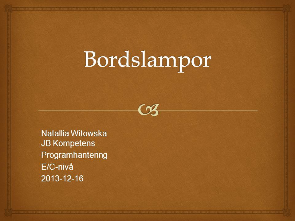 Natallia Witowska JB Kompetens ProgramhanteringE/C-nivå2013-12-16
