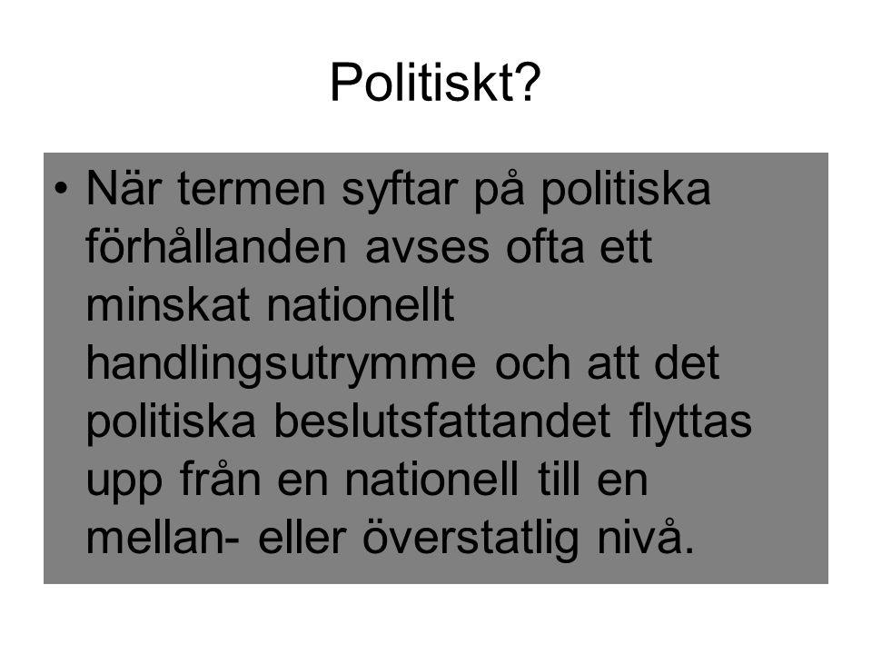 Politiskt.