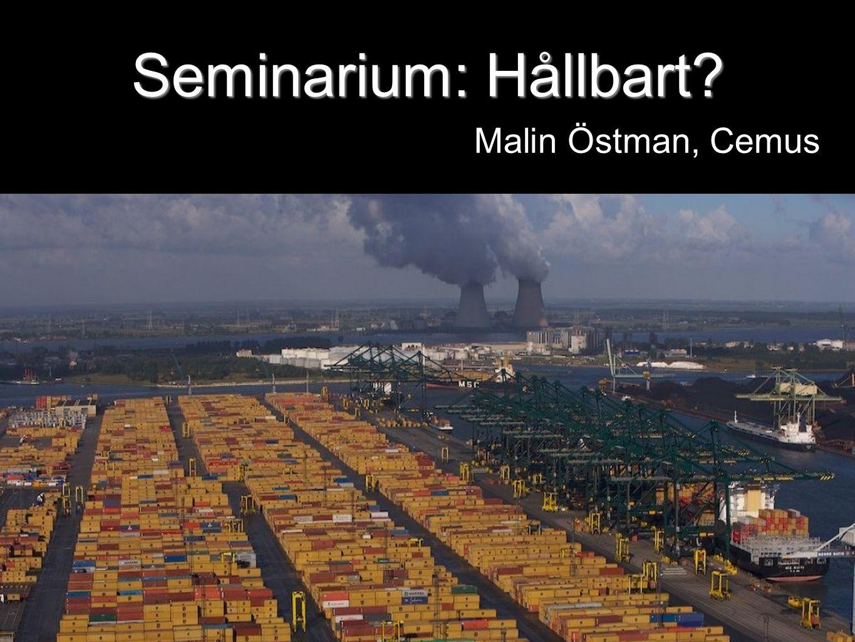 Seminarium: Hållbart Malin Östman, Cemus