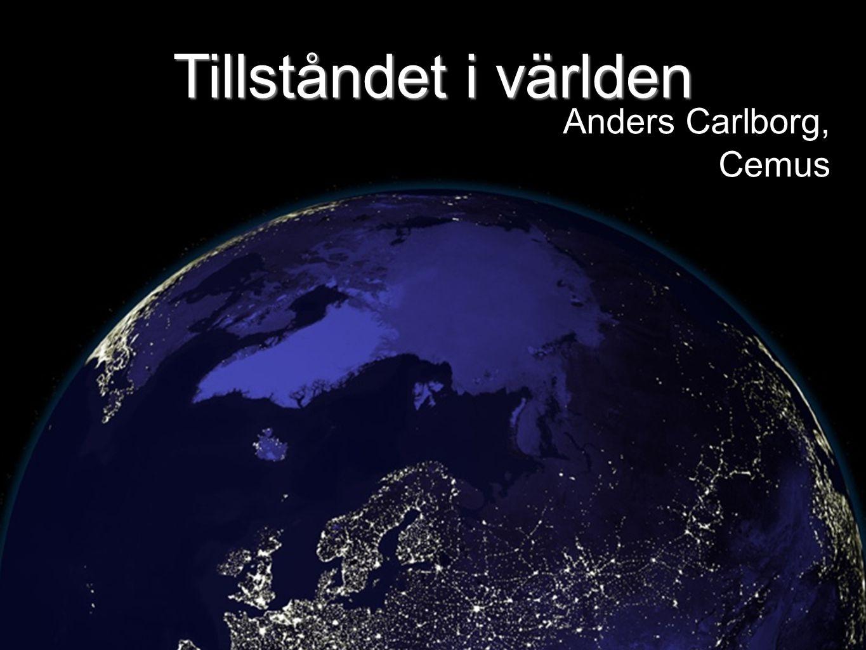 Tillståndet i världen Anders Carlborg, Cemus