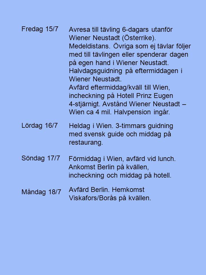 Lördag 16/7 Heldag i Wien. 3-timmars guidning med svensk guide och middag på restaurang.