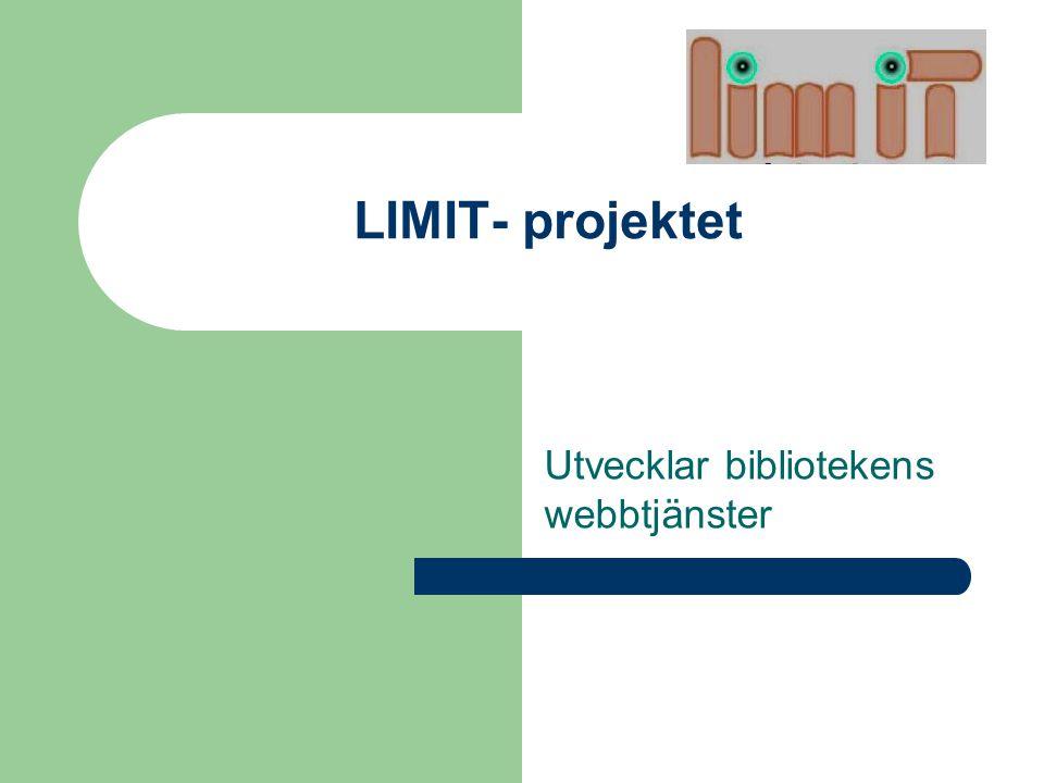 LIMIT- projektet Utvecklar bibliotekens webbtjänster