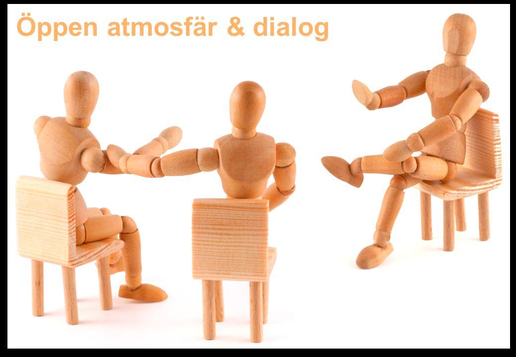 Öppen atmosfär & dialog