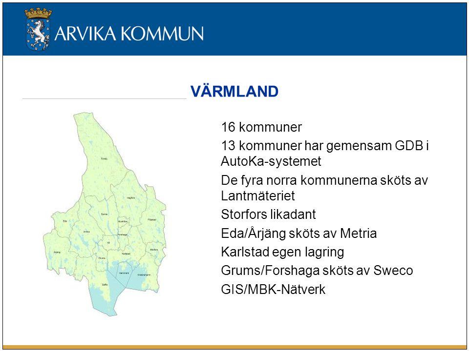 16 kommuner 13 kommuner har gemensam GDB i AutoKa-systemet De fyra norra kommunerna sköts av Lantmäteriet Storfors likadant Eda/Årjäng sköts av Metria