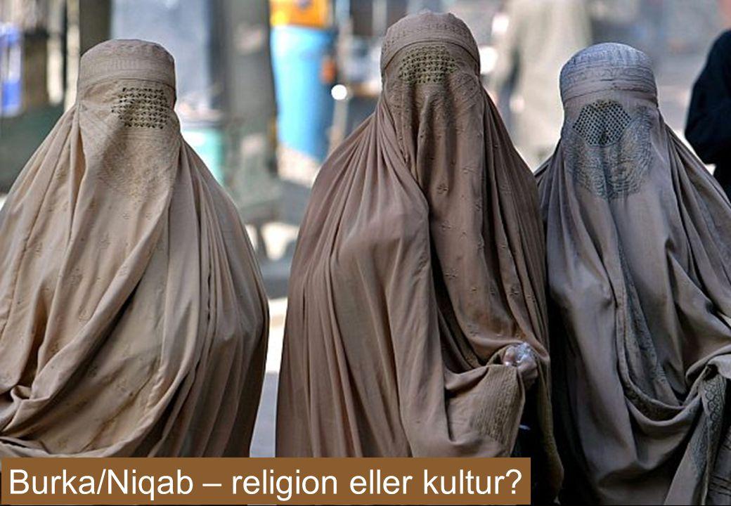 Burka/Niqab – religion eller kultur?