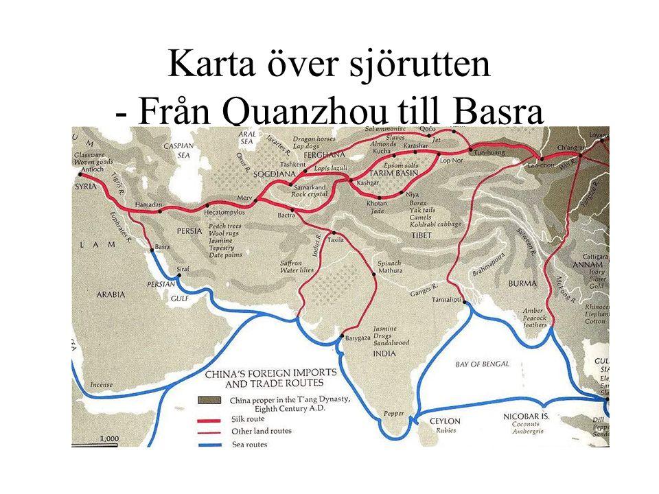Karta över sjörutten - Från Quanzhou till Basra