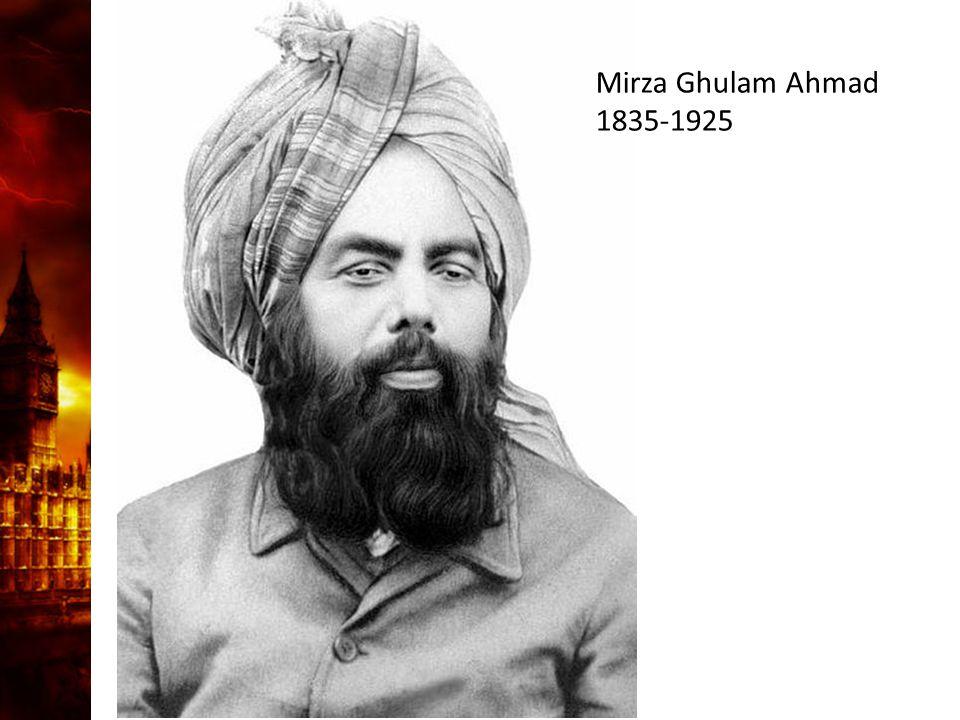 Mirza Ghulam Ahmad 1835-1925
